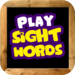 Sight Words - Learn to read list of first words flash cards & games!